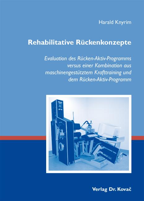 Cover: Rehabilitative Rückenkonzepte