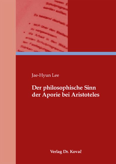 Cover: Der philosophische Sinn der Aporie bei Aristoteles
