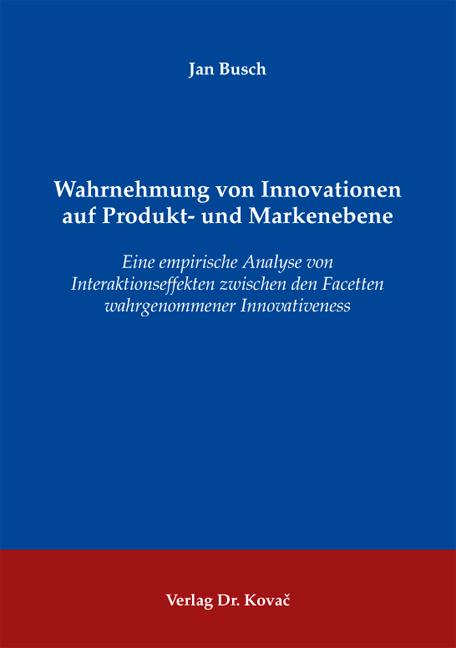 Cover: Wahrnehmung von Innovationen auf Produkt- und Markenebene