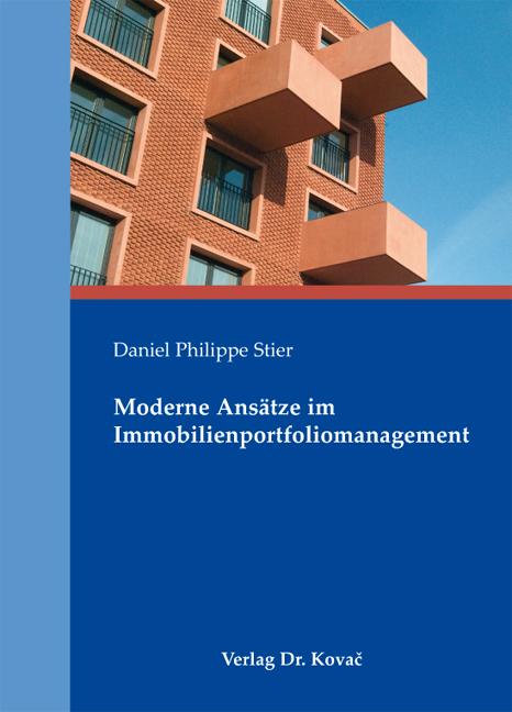 Cover: Moderne Ansätze im Immobilienportfoliomanagement