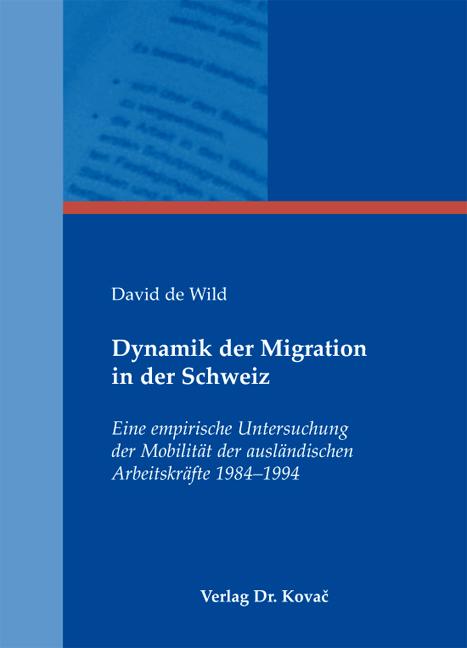 Cover: Dynamik der Migration in der Schweiz