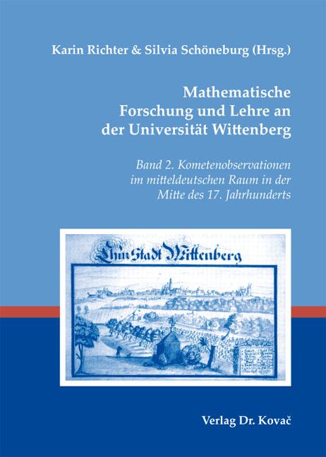 Cover: Mathematische Forschung und Lehre an der Universität Wittenberg