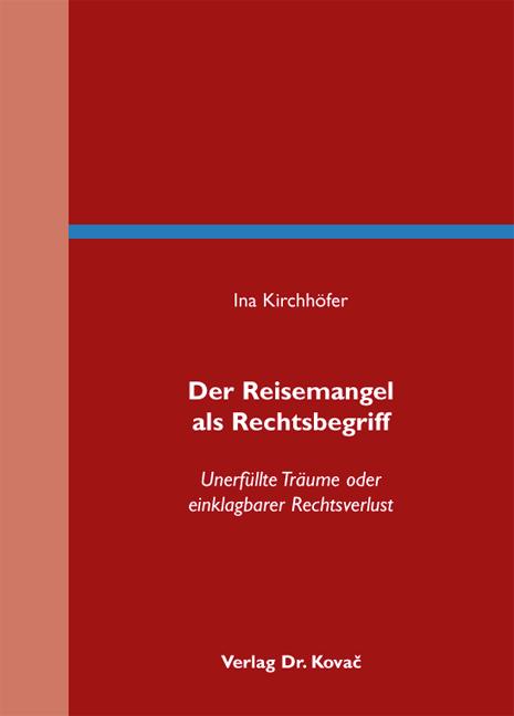 Cover: Der Reisemangel als Rechtsbegriff