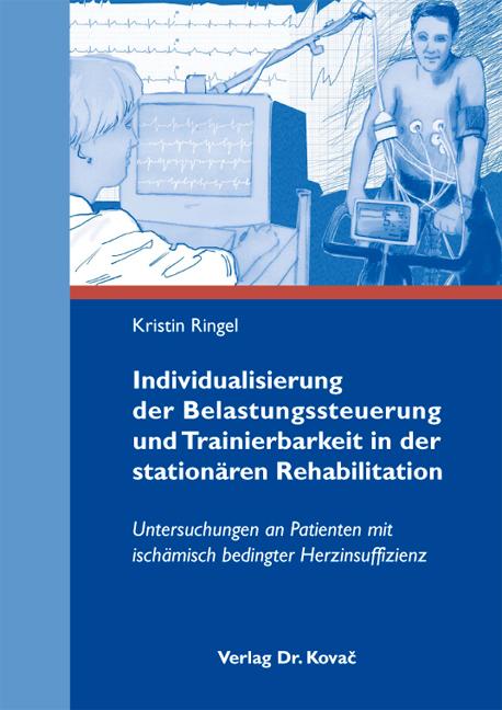 Cover: Individualisierung der Belastungssteuerung und Trainierbarkeit in der stationären Rehabilitation