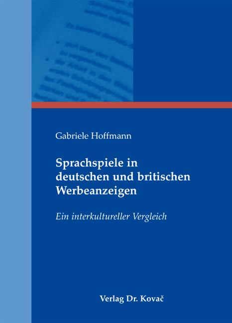 Cover: Sprachspiele in deutschen und britischen Werbeanzeigen