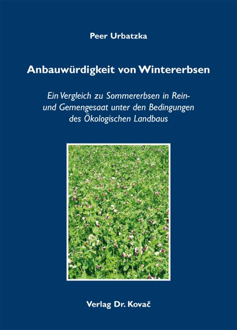 Cover: Anbauwürdigkeit von Wintererbsen