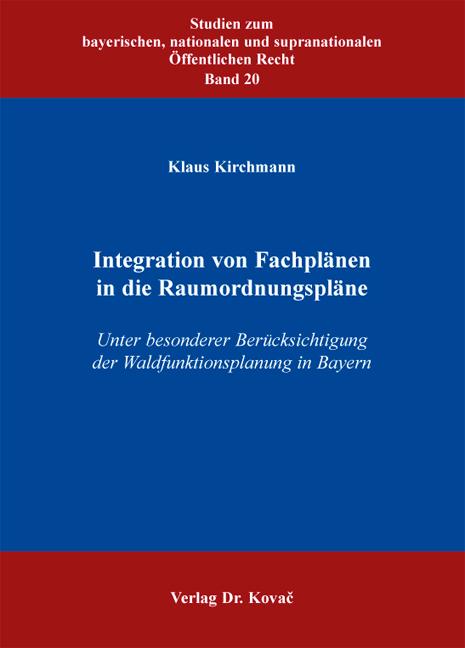 Cover: Integration von Fachplänen in die Raumordnungspläne