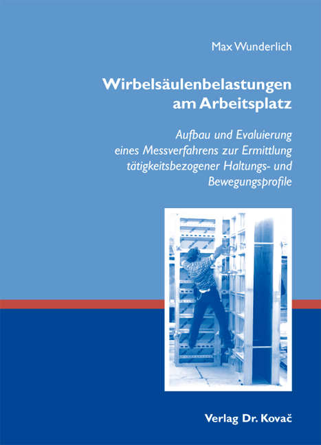 Cover: Wirbelsäulenbelastungen am Arbeitsplatz