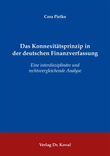 Cover: Das Konnexitätsprinzip in der deutschen Finanzverfassung