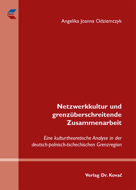 Cover: Netzwerkkultur und grenzüberschreitende Zusammenarbeit