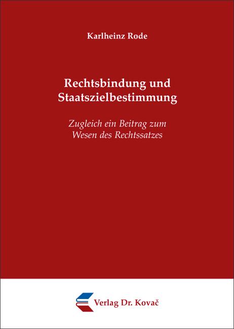 Cover: Rechtsbindung und Staatszielbestimmung