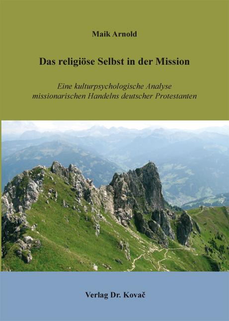 Cover: Das religiöse Selbst in der Mission
