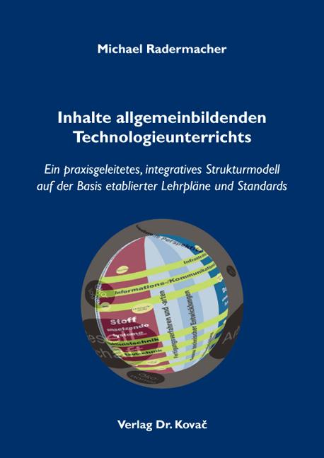 Cover: Inhalte allgemeinbildenden Technologieunterrichts