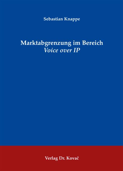 Cover: Marktabgrenzung im Bereich Voice over IP