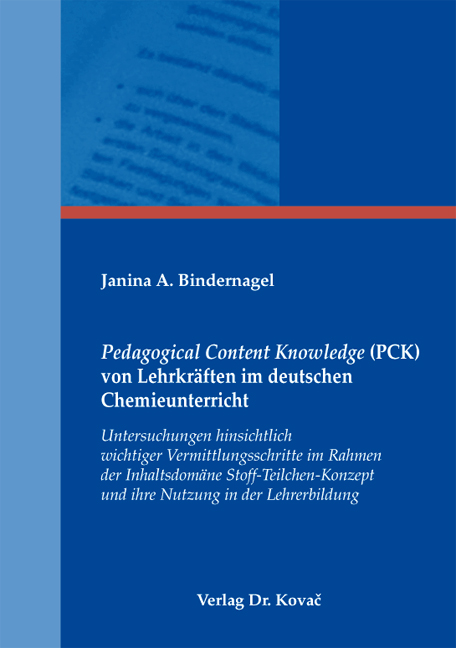 Cover: Pedagogical Content Knowledge (PCK) von Lehrkräften im deutschen Chemieunterricht