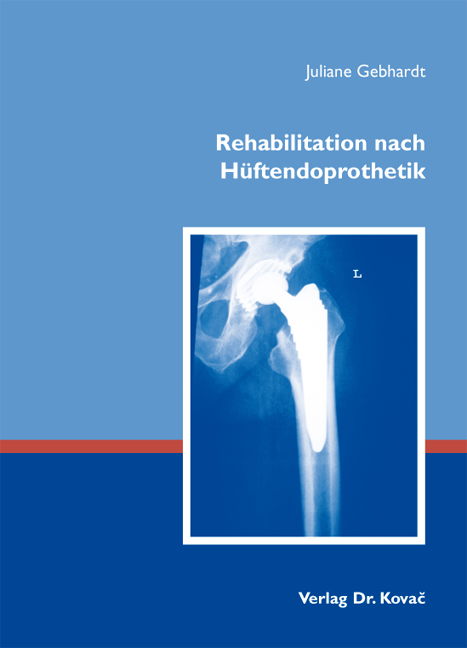 Cover: Rehabilitation nach Hüftendoprothetik