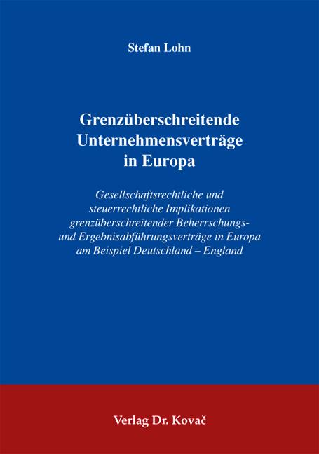 Cover: Grenzüberschreitende Unternehmensverträge in Europa