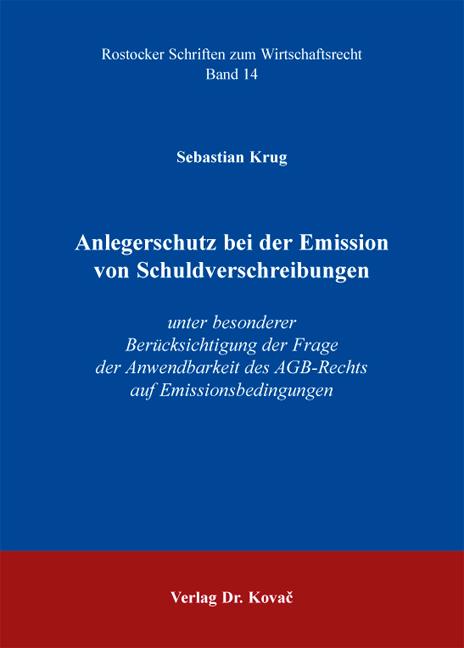 Cover: Anlegerschutz bei der Emission von Schuldverschreibungen