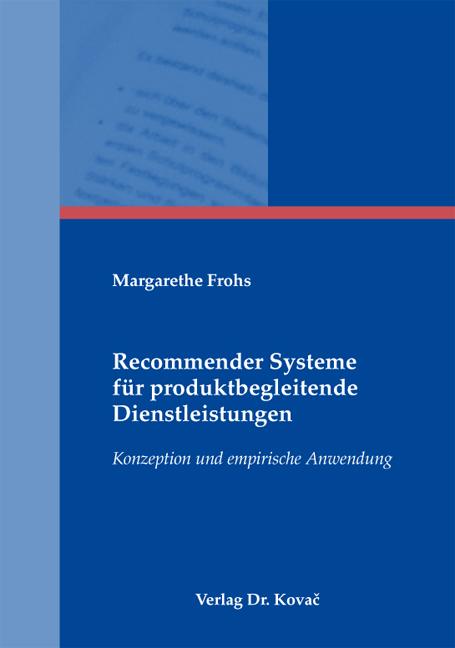 Cover: Recommender Systeme für produktbegleitende Dienstleistungen