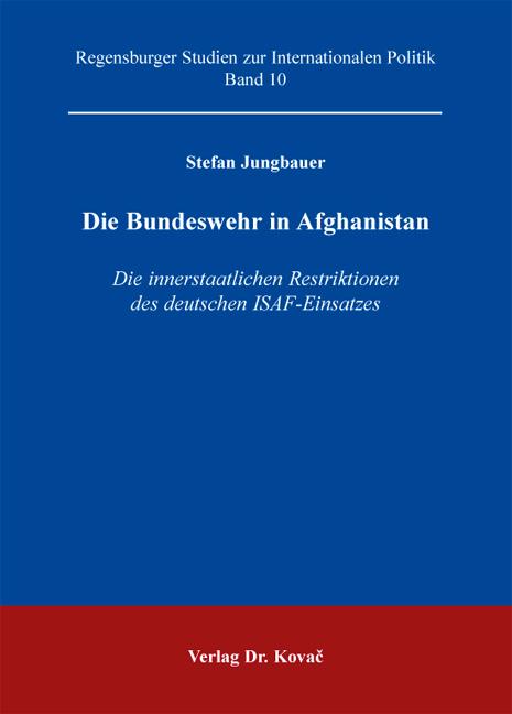 Cover: Die Bundeswehr in Afghanistan