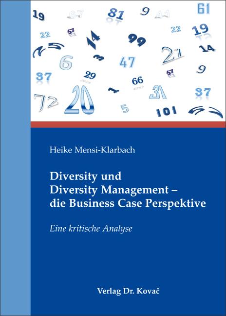 Cover: Diversity und Diversity Management – die Business Case Perspektive