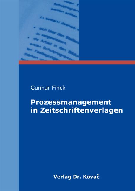Cover: Prozessmanagement in Zeitschriftenverlagen