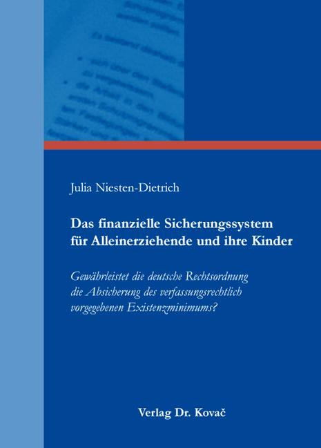 Cover: Das finanzielle Sicherungssystem für Alleinerziehende und ihre Kinder