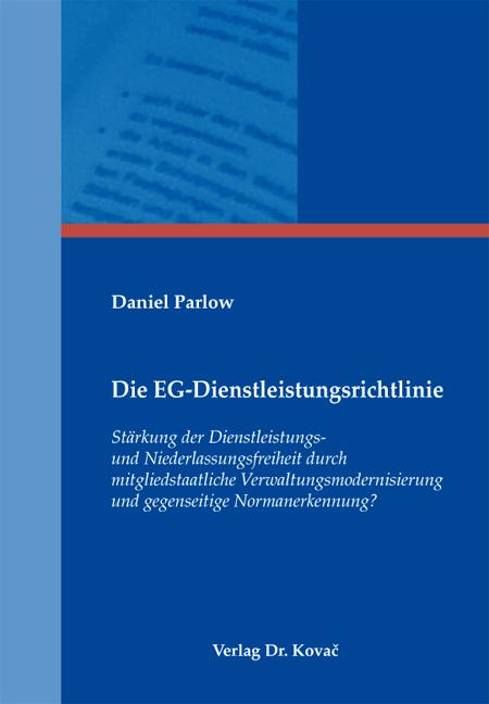 Cover: Die EG-Dienstleistungsrichtlinie