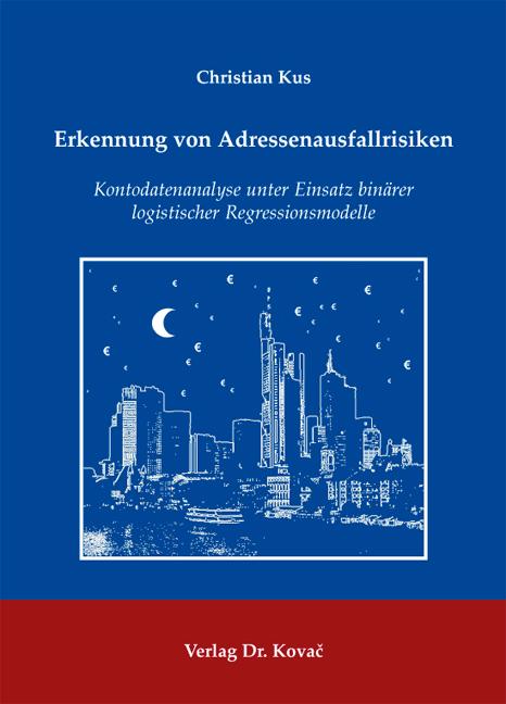 Cover: Erkennung von Adressenausfallrisiken