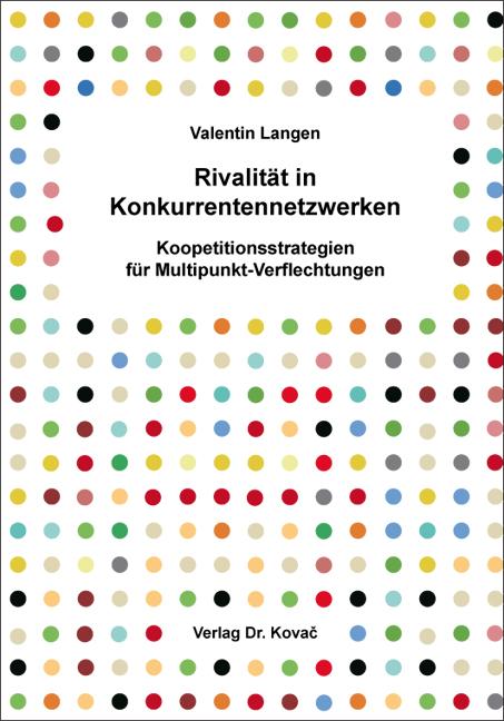 Cover: Rivalität in Konkurrentennetzwerken