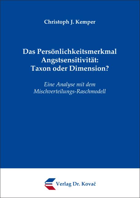 Cover: Das Persönlichkeitsmerkmal Angstsensitivität: Taxon oder Dimension?