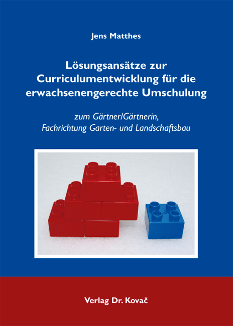 Cover: Lösungsansätze zur Curriculumentwicklung für die erwachsenengerechte Umschulung