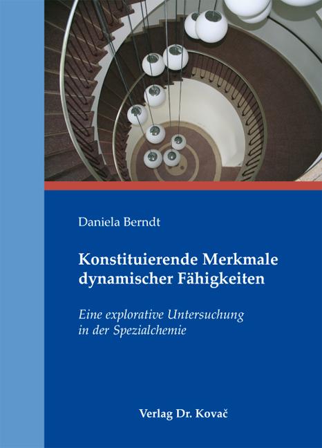 Cover: Konstituierende Merkmale dynamischer Fähigkeiten