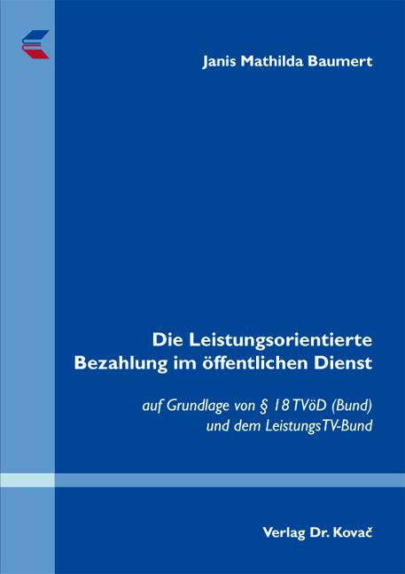 Cover: Die Leistungsorientierte Bezahlung im öffentlichen Dienst