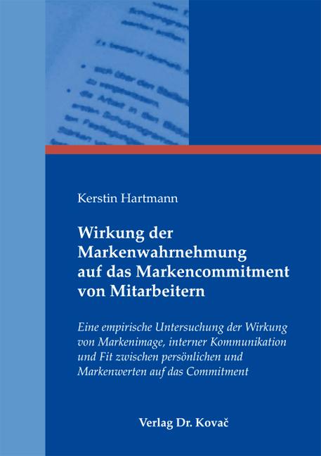 Cover: Wirkung der Markenwahrnehmung auf das Markencommitment von Mitarbeitern