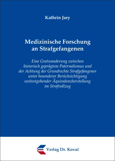 Cover: Medizinische Forschung an Strafgefangenen