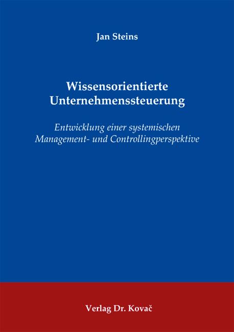 Cover: Wissensorientierte Unternehmenssteuerung