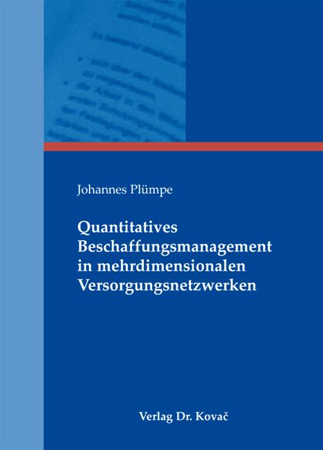 Cover: Quantitatives Beschaffungsmanagement in mehrdimensionalen Versorgungsnetzwerken