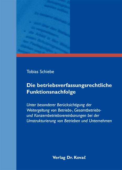 Cover: Die betriebsverfassungsrechtliche Funktionsnachfolge