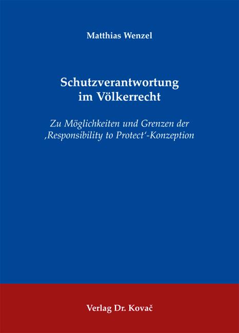 Cover: Schutzverantwortung im Völkerrecht