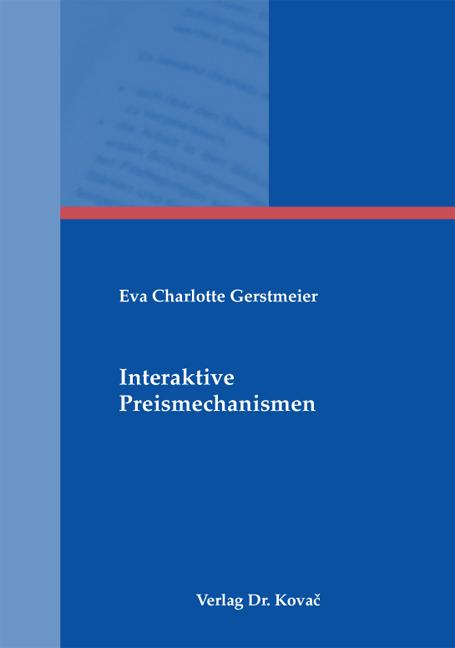 Cover: Interaktive Preismechanismen