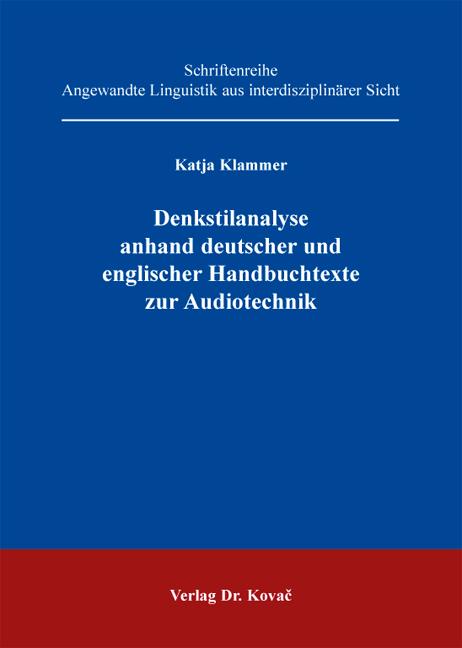 Cover: Denkstilanalyse anhand deutscher und englischer Handbuchtexte zur Audiotechnik