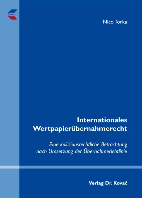 Cover: Internationales Wertpapierübernahmerecht