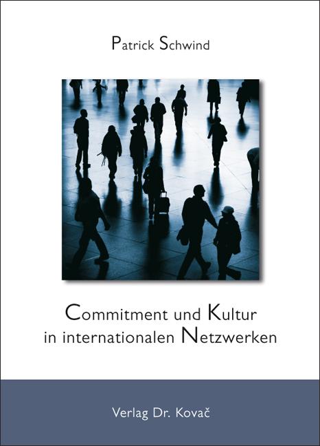 Cover: Commitment und Kultur in internationalen Netzwerken