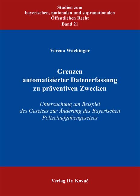 Cover: Grenzen automatisierter Datenerfassung zu präventiven Zwecken