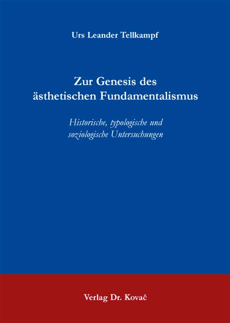 Cover: Zur Genesis des ästhetischen Fundamentalismus
