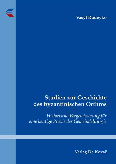 Cover: Studien zur Geschichte des byzantinischen Orthros