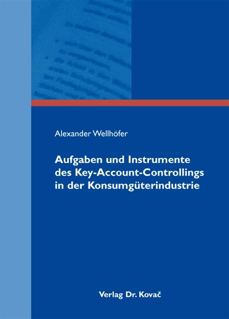Cover: Aufgaben und Instrumente des Key-Account-Controllings in der Konsumgüterindustrie