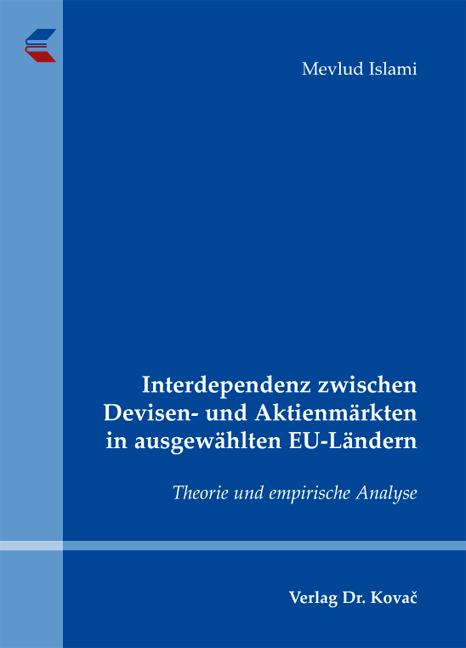 Cover: Interdependenz zwischen Devisen- und Aktienmärkten in ausgewählten EU-Ländern