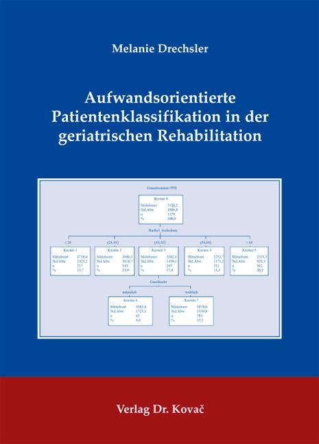 Cover: Aufwandsorientierte Patientenklassifikation in der geriatrischen Rehabilitation